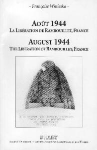 August 1944 The Liberation of Rambouillet